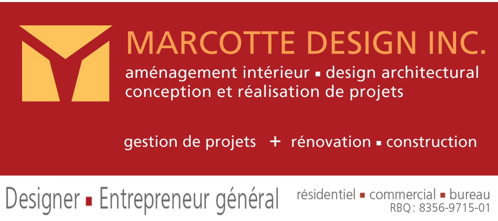 Construction et rénovation Marcotte Design Inc